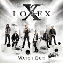 Watch Out!/Lovex