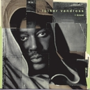 I Know/Luther Vandross