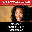Only The World (Performance Tracks) - EP/Mandisa