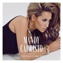The Way I Like It/Mandy Capristo