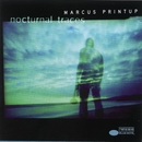 Nocturnal Traces/Marcus Printup