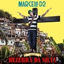 Marcelo D2 - Canta Bezerra Da Silva/Marcelo  D2