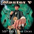 MP Da Last Don (Clean)/Master p