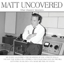 Matt Uncovered - The Rarer Monro/Matt Monro