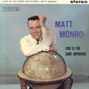 Love Is The Same Anywhere/Matt Monro