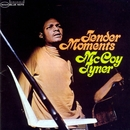 Tender Moments (Rudy Van Gelder Edition)/McCoy Tyner