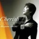 CHERISH/椎名 恵