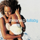Lullaby/Melanie B