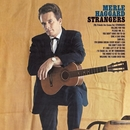 Strangers/Swinging Doors And The Bottle Let Me Down/Merle Haggard