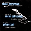 Best Of The Blue Note Years/Michel Petrucciani