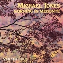 Morning In Medonte/Michael Jones