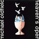 Heaven's Open/Mike Oldfield