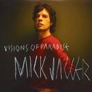 Visions Of Paradise/ミック・ジャガー
