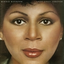 Love Lives Forever/Minnie Riperton