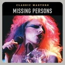 Classic Masters/Missing Persons