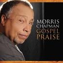 Gospel Praise - Morris Chapman/Morris Chapman