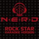 Rock Star (Karaoke Version)/N.E.R.D