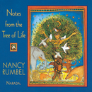 Notes From The Tree Of Life/Nancy Rumbel
