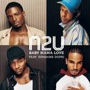 Baby Mama Love/N2U
