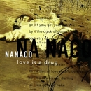 Love is a Drug/Nanaco