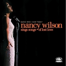Guess Who I Saw Today: Nancy Wilson Sings Of Lost Love/Nancy Wilson
