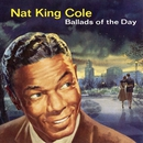 Ballads Of The Day/Nat King Cole