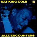 Jazz Encounters/Nat King Cole