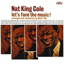 Let's Face The Music/Nat King Cole