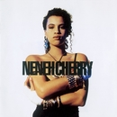 Raw Like Sushi/NENEH CHERRY