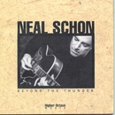 Beyond The Thunder/Neal Schon