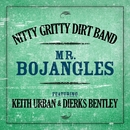 Mr. Bojangles (Featuring Keith Urban & Dierks Bentley)/Nitty Gritty Dirt Band