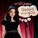 Thinking About You/Norah Jones