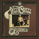 Uncle Charlie And His Dog Teddy (Remastered)/Nitty Gritty Dirt Band