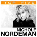 Top 5: Hits/Nichole Nordeman
