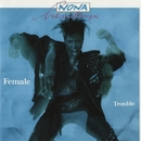 Female Trouble/Nona Hendryx
