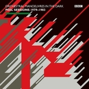 Peel Sessions (1979-1983)/Orchestral Manoeuvres in the Dark