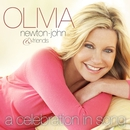 Olivia Newton-John & Friends...A Celebration In Song/Olivia Newton-John