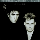 The Best Of Orchestral Manoeuvres In The Dark/Orchestral Manoeuvres In The Dark