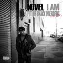 I Am... (Future Black President)/Novel