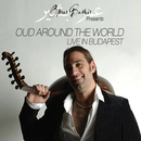 Oud Around The World: Live in Budapest/Omar Bashir