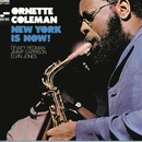 New York Is Now/Ornette Coleman Trio