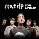 Summer Tour Sampler/Over It