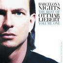 Barcelona Nights: The Best Of Ottmar Liebert Volume One/Ottmar Liebert
