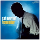 Remember -Tribute To Wes Montgomery/Pat Martino