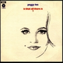 Is That All There Is?/Peggy Lee