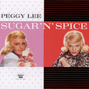Sugar 'N' Spice/Peggy Lee