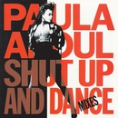 Shut Up And Dance (The Dance Mixes)/Paula Abdul