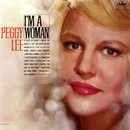 I'm A Woman/Peggy Lee