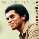 Argumento/Paulinho Da Viola
