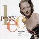 Rare Gems And Hidden Treasures/Peggy Lee